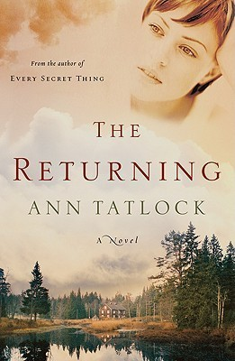 The Returning  by  Ann Tatlock