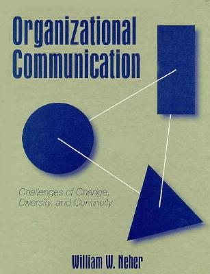 Organizational Communication: Challenges of Change, Diversity, and Continuity
