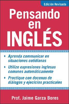 Pensando En Ingles = Thinking about English