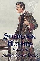 Sherlock Holmes, Volume 2: The Memoirs of Sherlock Holmes, the Return of Sherlock Holmes