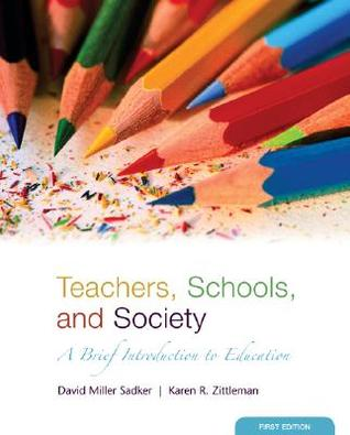 Teachers, Schools and Society: A Brief Introduction to Education with Bind-In Online Learning Center Card with Free Student Reader CD-ROM