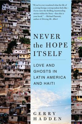 Never the Hope Itself: Love and Ghosts in Latin America and Haiti