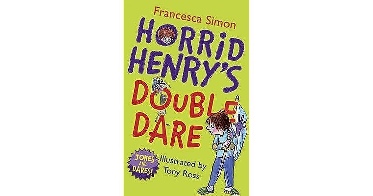 Horrid Henry's Double Dare by Francesca Simon