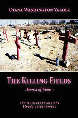 The Killing Fields: Harvest of Women
