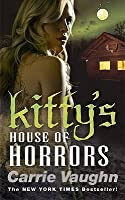 Kitty S House Of Horrors Kitty Norville 7 By Carrie Vaughn