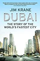Dubai Story Of The Worlds Fastest City