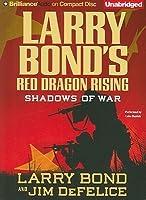 Shadows of War (Red Dragon Rising, #1)