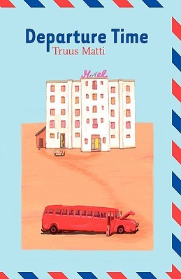 Image result for departure time truus matti