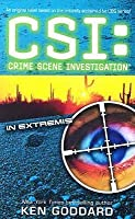 In extremis csi crime scene investigation 9 by ken goddard in extremis csi crime scene investigation 9 fandeluxe Document