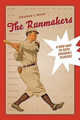 The Runmakers: A New Way to Rate Baseball Players