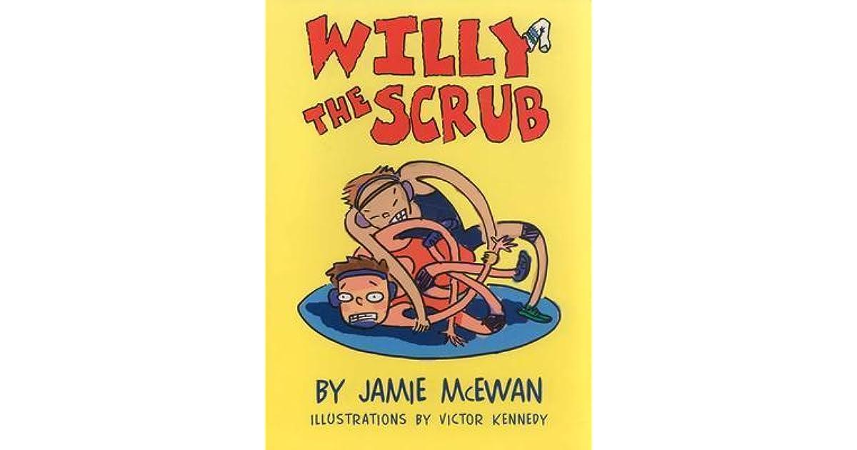 Willy the Scrub (Fiction - Grades PreK-4)