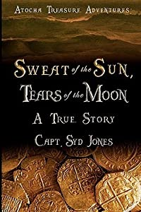 Atocha Treasure Adventures: Sweat of the Sun, Tears of the Moon