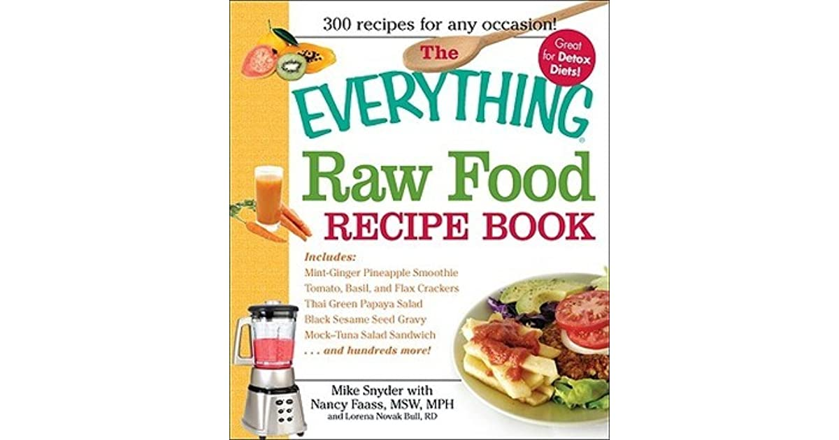 The everything raw food recipe book by mike snyder forumfinder Choice Image