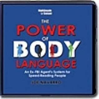 The Power Of Body Language by Joe Navarro