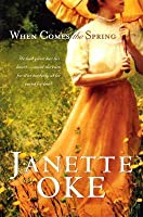 When Comes the Spring (Canadian West #2)