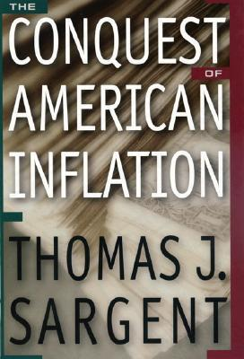 The Conquest of American Inflation Thomas J. Sargent