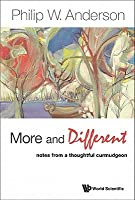More and Different: Notes from a Thoughtful Curmudgeon