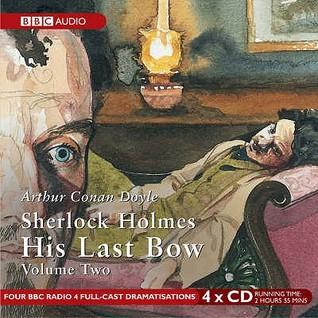 His Last Bow: Volume 2