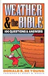 Weather and the Bible: 100 Questions & Answers