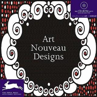 Art Nouveau Designs + CD ROM by Agile Rabbit