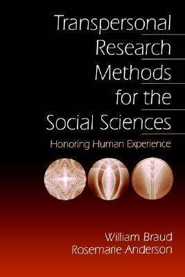 Transpersonal Research Methods for the Social Sciences
