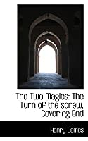 The Two Magics: The Turn of the Screw, Covering End