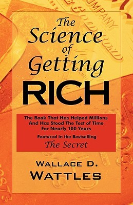 The Science Of Getting Rich: As Featured In The Best Selling 'The Secret' By Rhonda Byrne