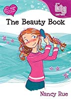The Beauty Book (Young Women of Faith Library #1)
