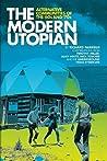 The Modern Utopian by Richard Fairfield