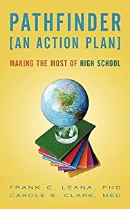 Pathfinder: An Action Plan Making the Most of High School