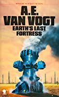 Earth's Last Fortress