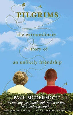 Pilgrims: The extraordinary story of an unlikely friendship