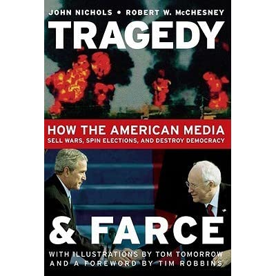 Tragedy and farce how the american media sell wars spin for Farcical tragedy