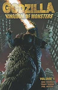 Godzilla: Kingdom of Monsters, Volume 1