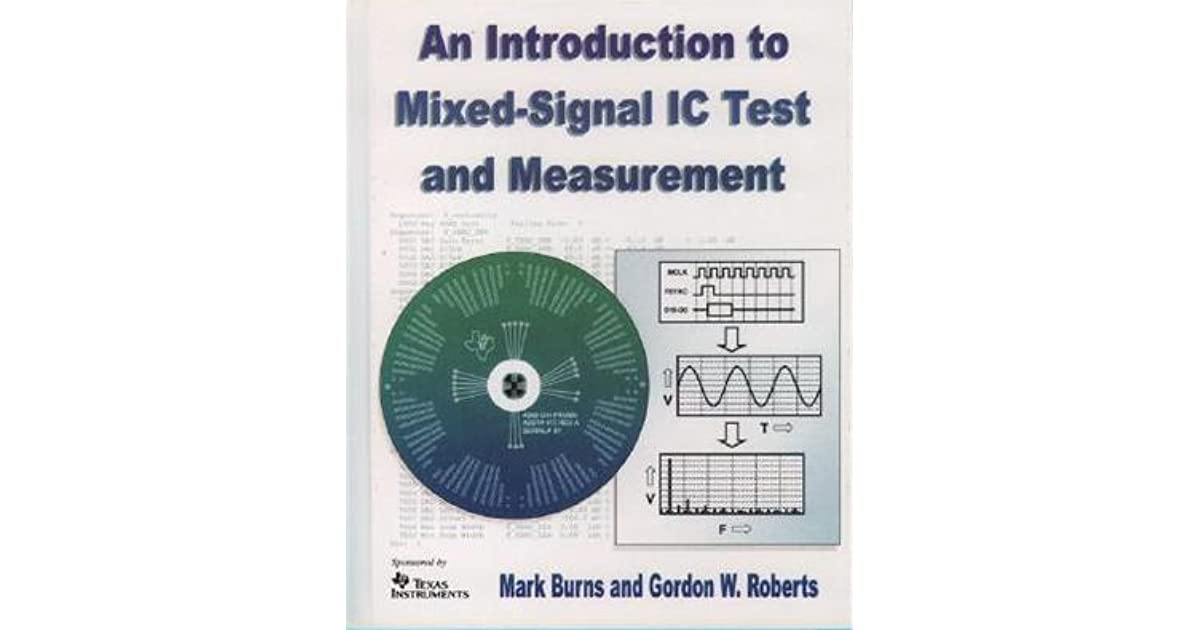 An introduction to mixed signal ic test and measurement by mark burns fandeluxe Images