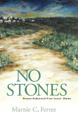 No Stones: Women Redeemed from Sexual Shame