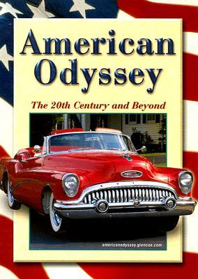 American Odyssey: The 20th Century and Beyond