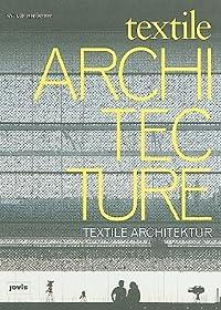 Textile Architecture: Textile Architektur