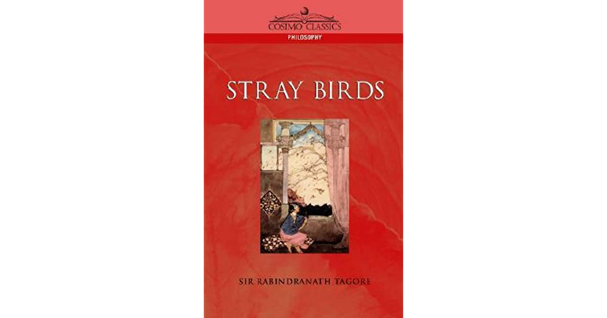 Stray Birds by Rabindranath Tagore