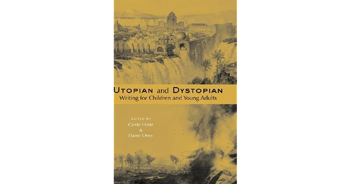 Utopian And Dystopian Writing For Children And Young -1299
