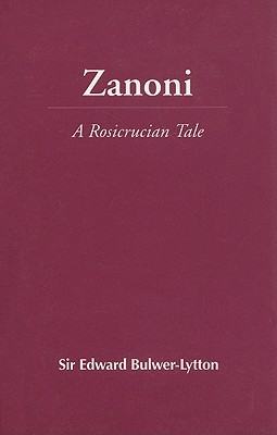 Zanoni: A Rosicrucian Tale book cover