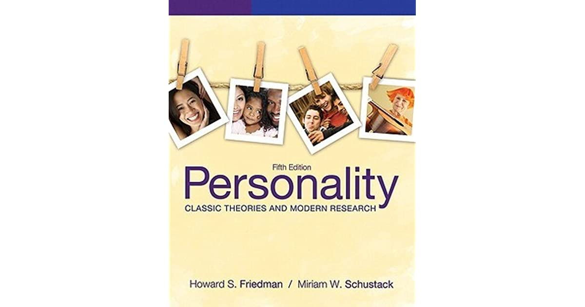 Personality classic theories and modern research by howard s friedman fandeluxe Gallery