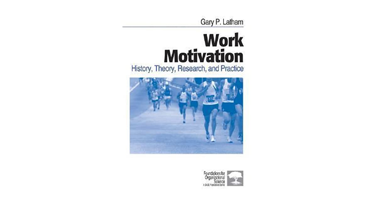 Work motivation history theory research and practice by gary p work motivation history theory research and practice by gary p latham fandeluxe Choice Image