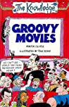 Groovy Movies (The Knowledge)