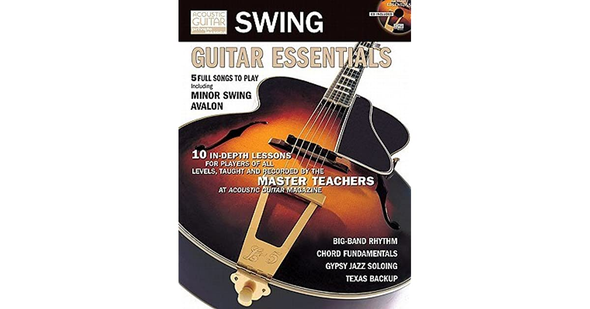 Swing Guitar Essentials Acoustic Guitar Private Lessons Series