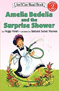 Amelia Bedelia and the Surprise Shower (Amelia Bedelia, #3)