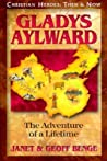 Gladys Aylward: The Adventure of a Lifetime