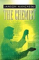 The Chemist: A Cale Van Waring Adventure