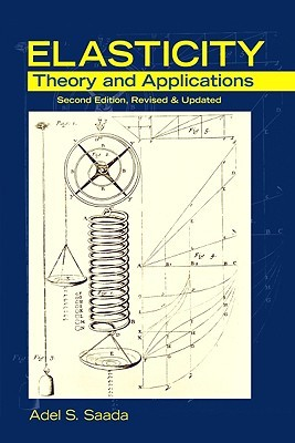 Elasticity: Theory and Applications, Second Edition, Revised  Updated