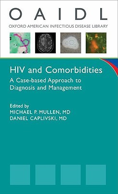 HIV and Comorbidities: A Case Based Approach to Diagnosis and Management
